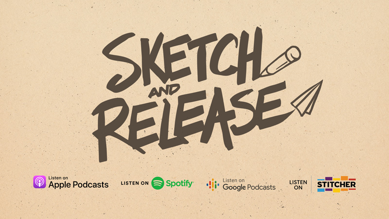 Sketch and Release podcast services